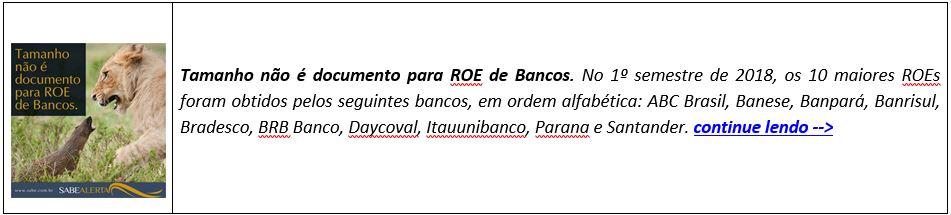 Tamanho não é documento para ROE de Bancos