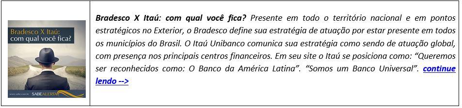 Bradesco X Itaú: com qual você fica?